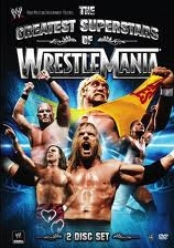 The Greatest Superstars Of Wrestlemania
