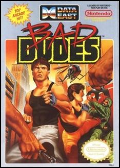 Bad Dudes 1